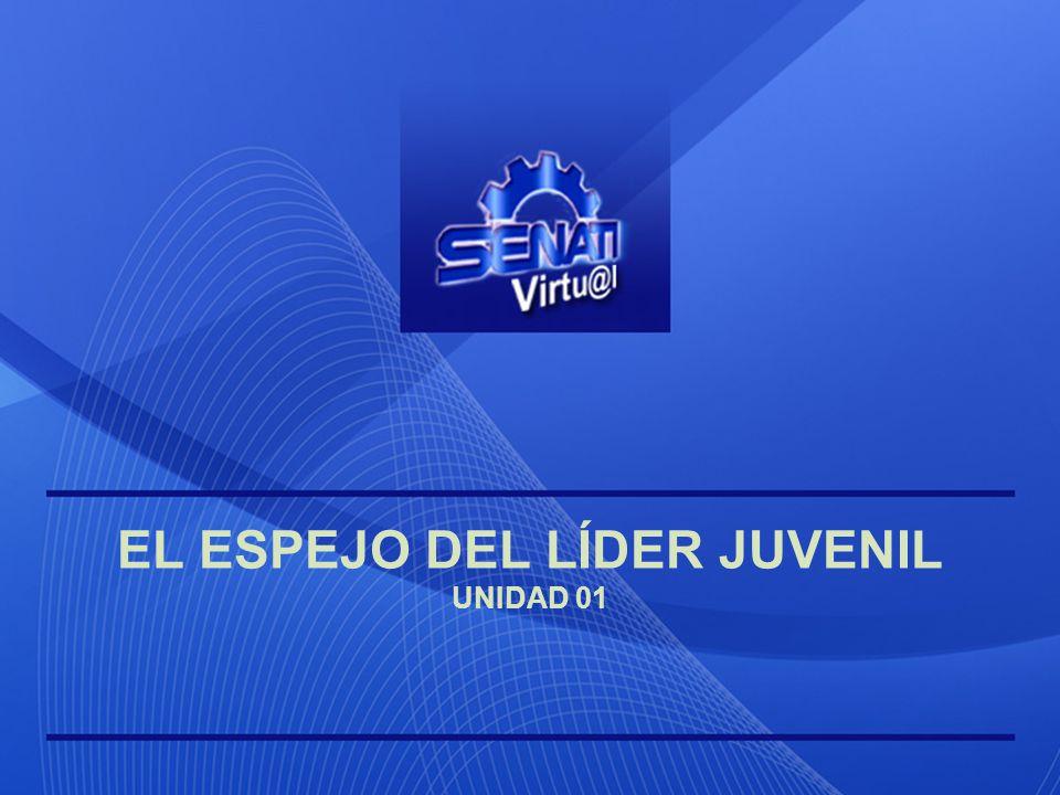 EL ESPEJO DEL LÍDER JUVENIL UNIDAD 01