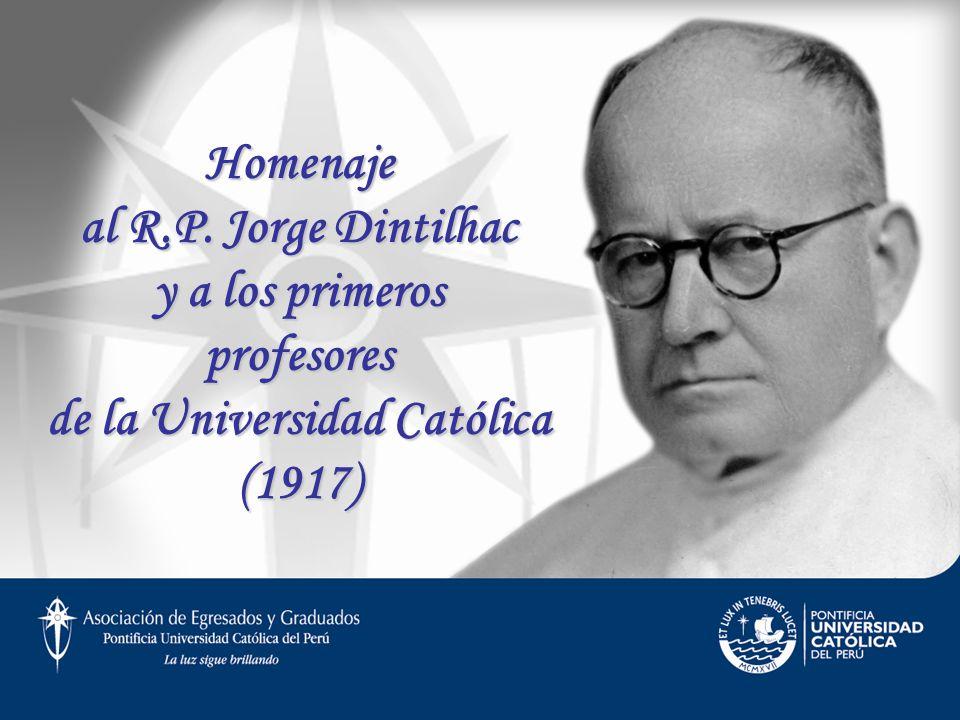 Homenaje al R.P. Jorge Dintilhac y a los primeros profesores de la Universidad Católica (1917)