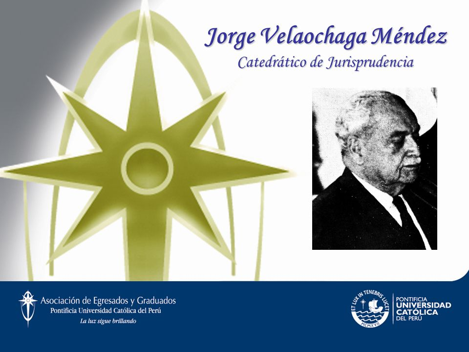 Jorge Velaochaga Méndez Catedrático de Jurisprudencia