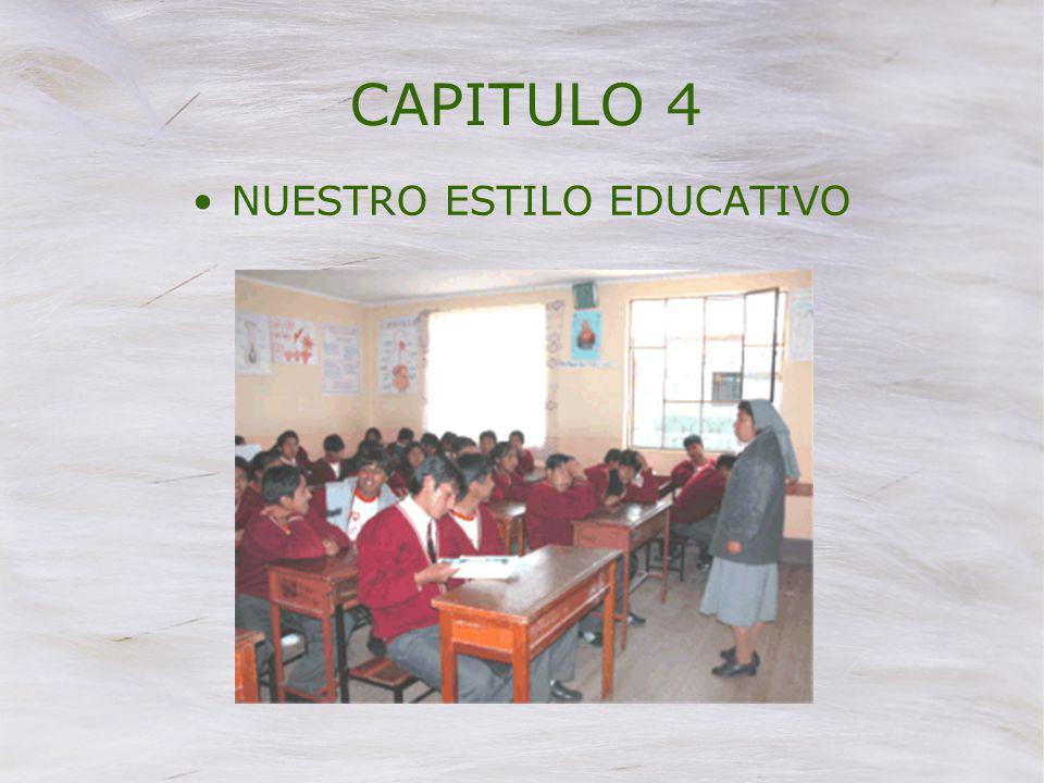 CAPITULO 4 NUESTRO ESTILO EDUCATIVO