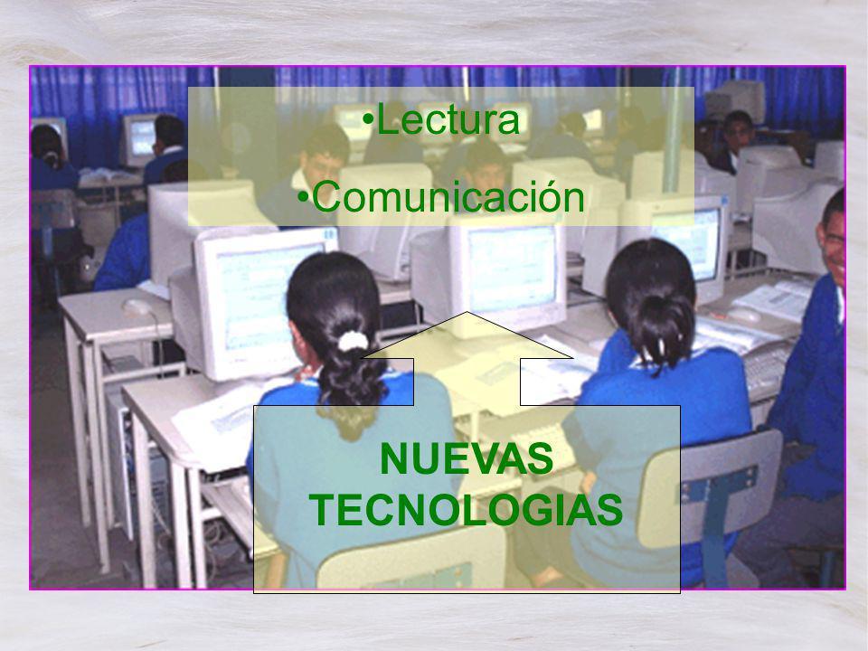 NUEVAS TECNOLOGIAS Lectura Comunicación
