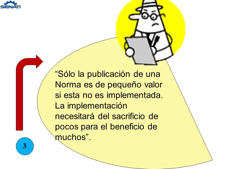 2 La normalización es una actividad tanto social como económica y debe ser promovido por la cooperación de los involucrados, por lo tanto el estableci