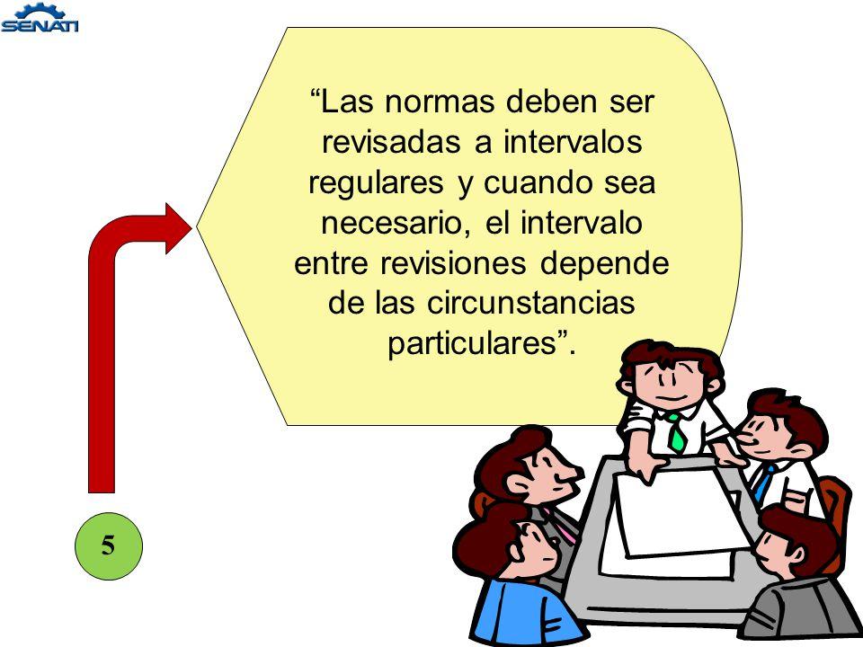 4 La acción a tomarse en el establecimiento de normas es esencialmente de selección, seguido por fijación.
