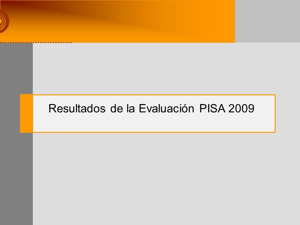 Resultados de la Evaluación PISA 2009