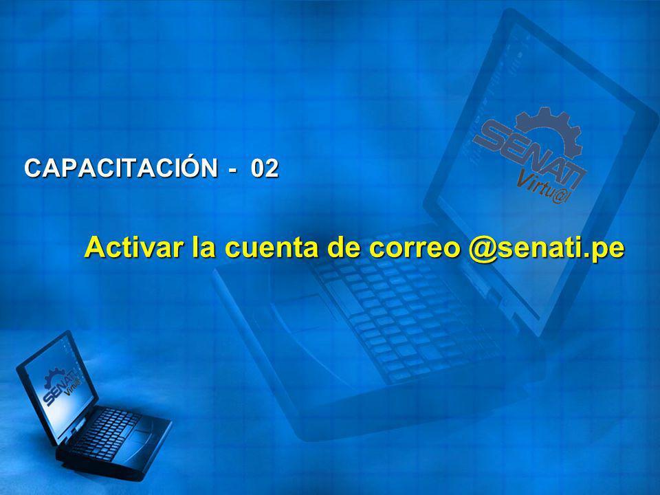 Activar la cuenta de correo @senati.pe CAPACITACIÓN - 02