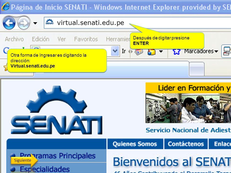 Aquí encontrarás el banner de acceso a SENATI VIRTU@L Aquí encontrarás el banner de acceso a SENATI VIRTU@L Ingrese a la página principal del Senati h