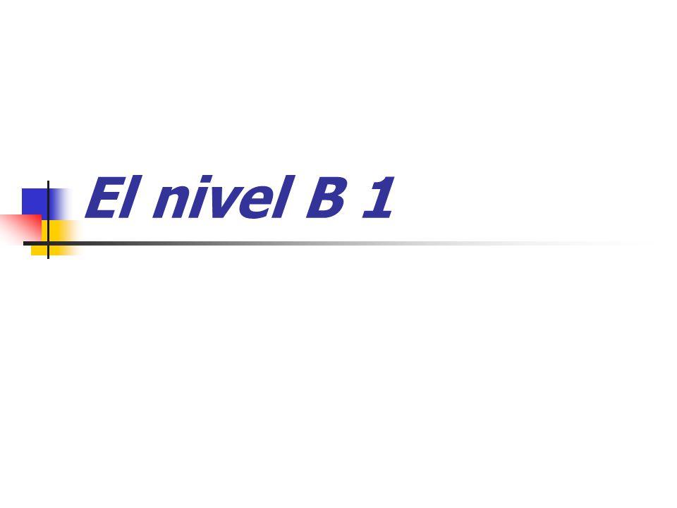 El nivel B 1
