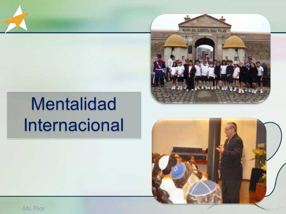 Ms. Pilar Mentalidad Internacional