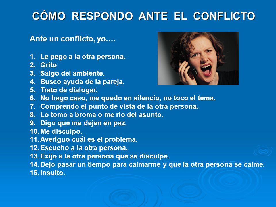 ESTILOS DE RESPONDER A LOS CONFLICTOS 1.