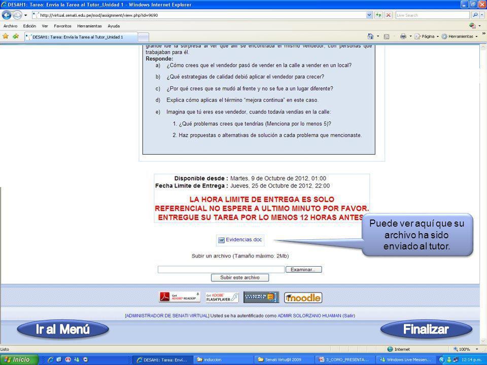 Verá el mensaje Archivo subido con éxito; luego hará Clic en Continuar Verá el mensaje Archivo subido con éxito; luego hará Clic en Continuar