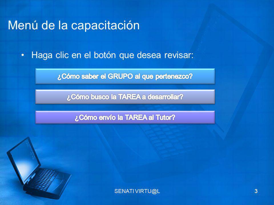 Haga clic en el botón que desea revisar: SENATI VIRTU@L3 Menú de la capacitación