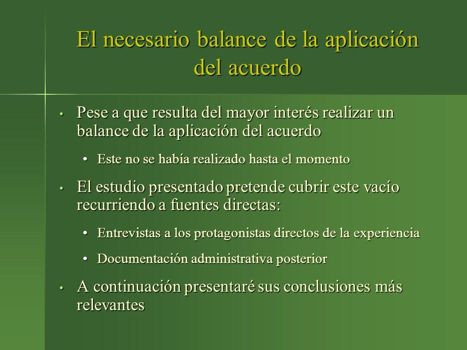 El necesario balance de la aplicación del acuerdo Pese a que resulta del mayor interés realizar un balance de la aplicación del acuerdo Pese a que res