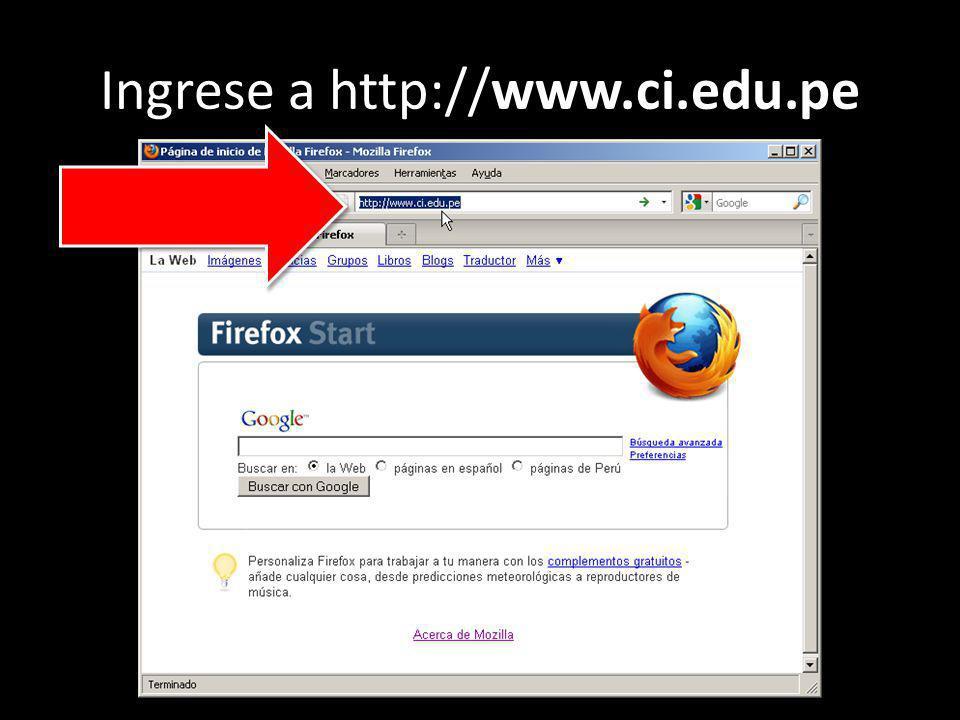 Ingrese a http://www.ci.edu.pe