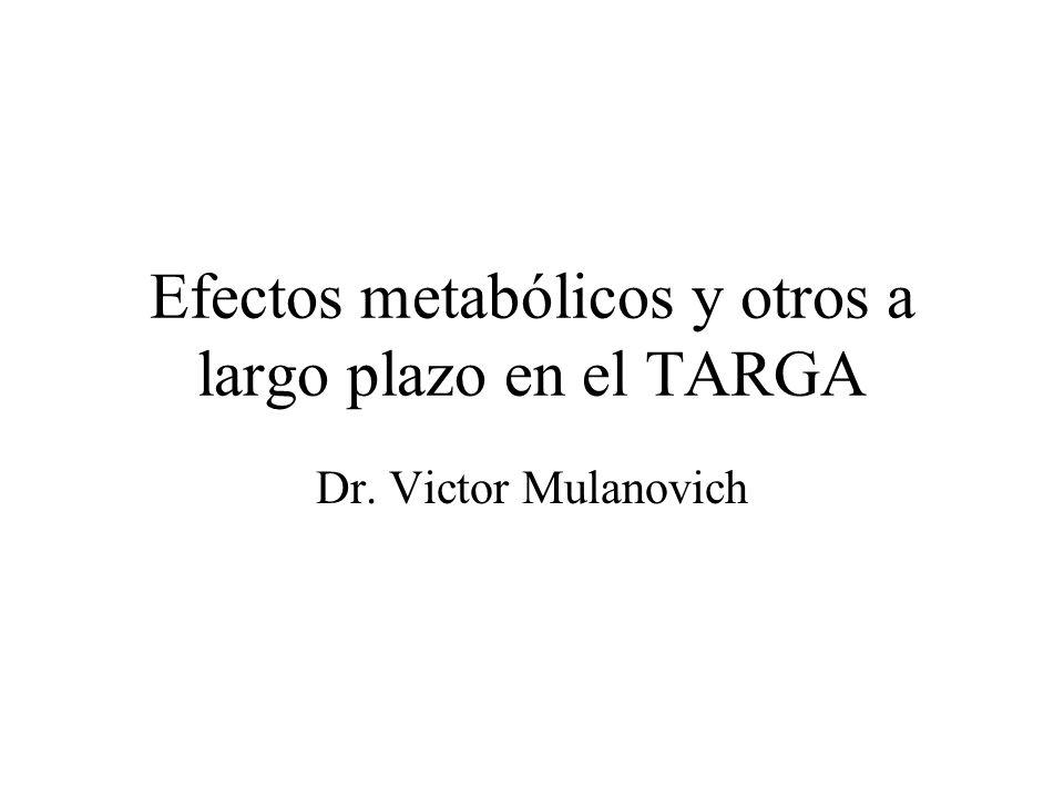 Efectos metabólicos y otros a largo plazo en el TARGA Dr. Victor Mulanovich
