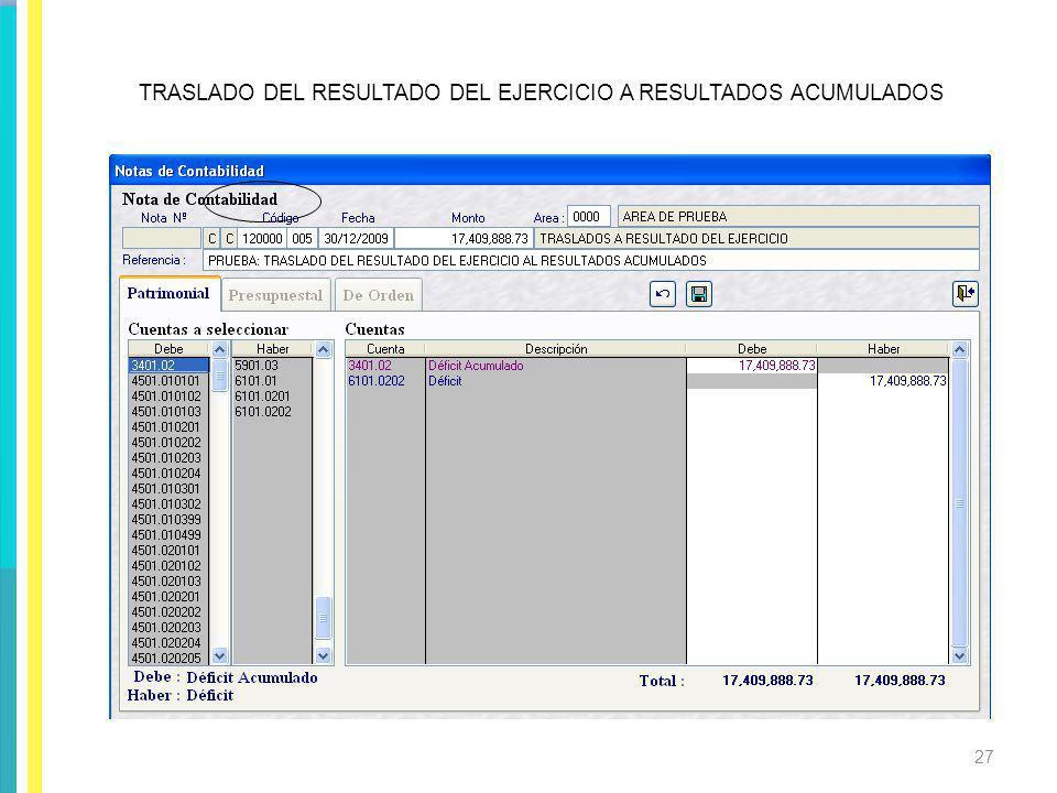 TRASLADO DEL RESULTADO DEL EJERCICIO A RESULTADOS ACUMULADOS 27