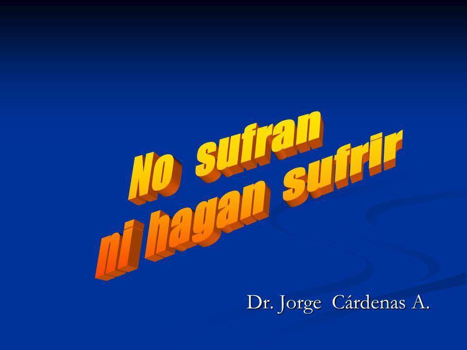 Dr. Jorge Cárdenas A. Dr. Jorge Cárdenas A.