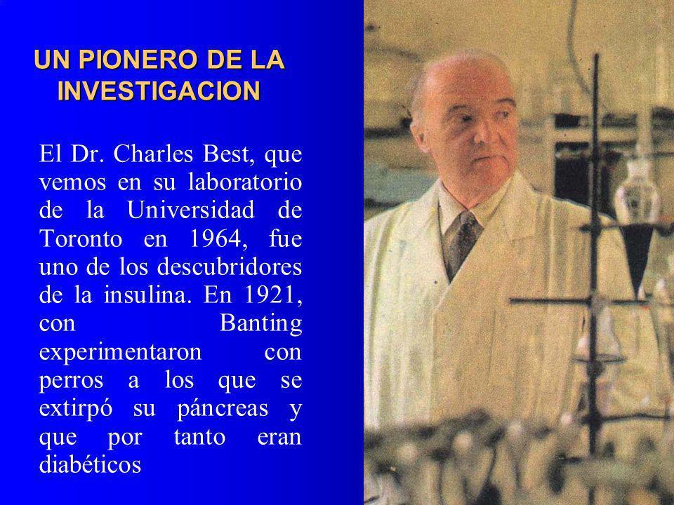 UN PIONERO DE LA INVESTIGACION El Dr. Charles Best, que vemos en su laboratorio de la Universidad de Toronto en 1964, fue uno de los descubridores de