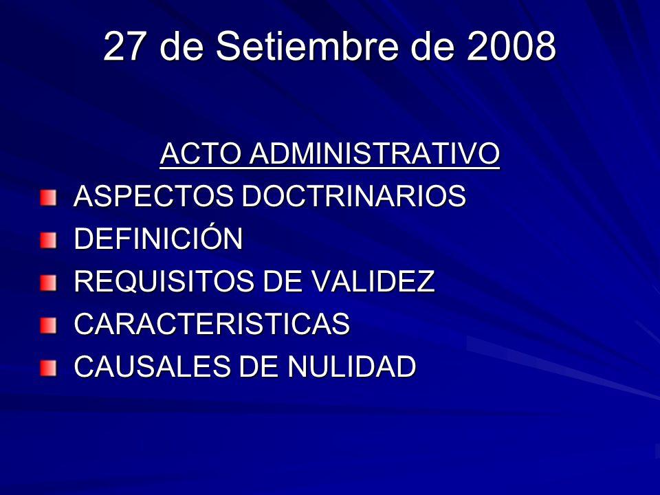 ACTO ADMINISTRATIVO EFICACIA ACTO ADMINISTRATIVO: 27444 A partir de notificación legalmente realizada Desde fecha emisión si otorga beneficio al administrado, salvo disposición diferente del mismo acto.