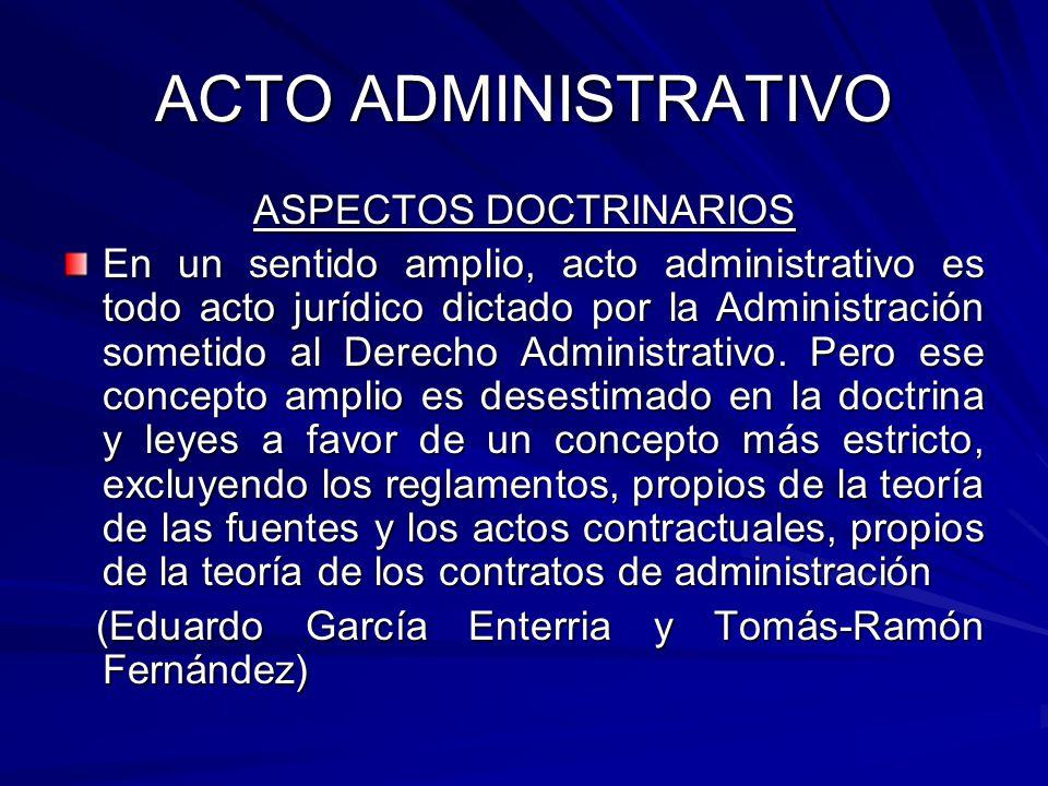 ACTO ADMINISTRATIVO LEY 27444: Requisitos Validez Actos Administrativos: 1.