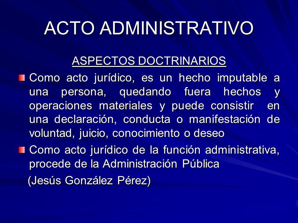 ACTO ADMINISTRATIVO LEY 27444: FORMA DE LOS ACTOS ADMINISTRATIVOS Por escrito, salvo norma prevea otra forma, con constancia de su existencia.