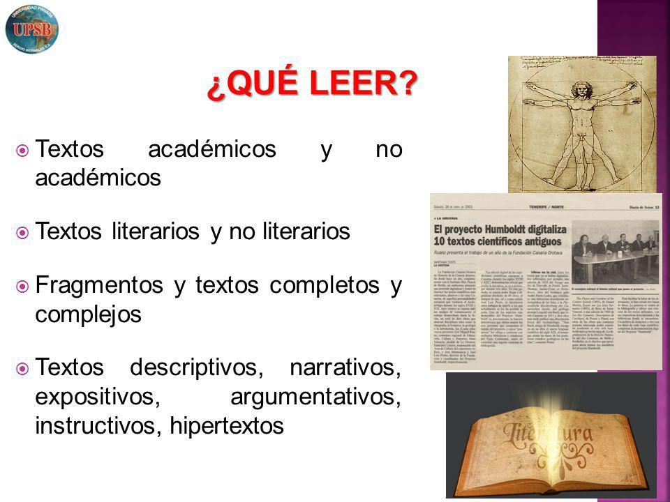 Textos académicos y no académicos Textos literarios y no literarios Fragmentos y textos completos y complejos Textos descriptivos, narrativos, exposit