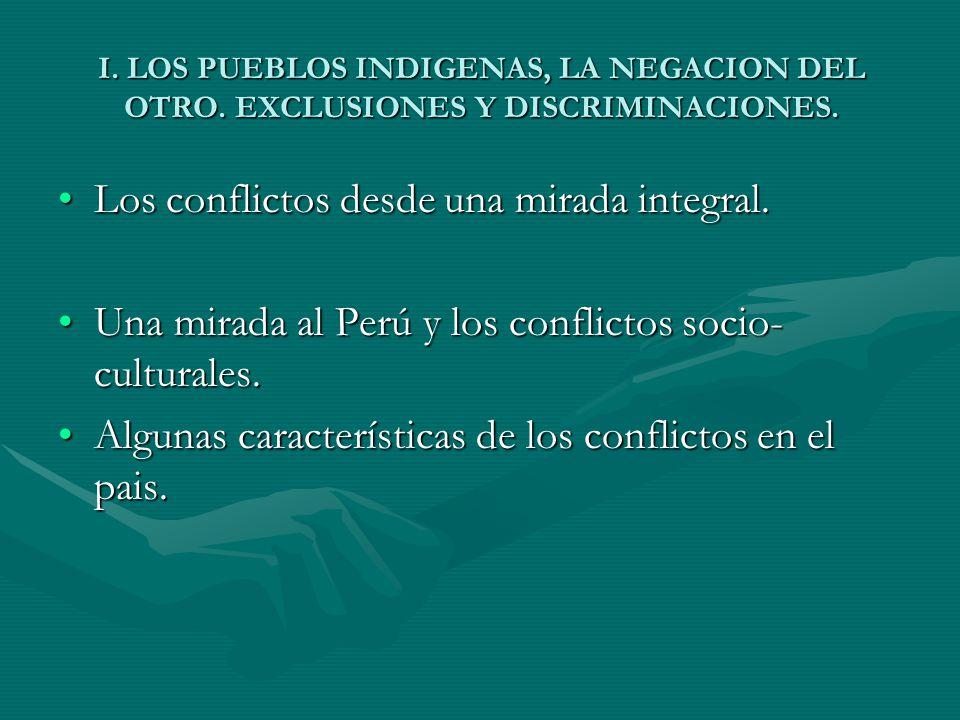 LOS PUEBLOS INDIGENAS, LA NEGACION DEL OTRO.EXCLUSIONES Y DISCRIMINACIONES.