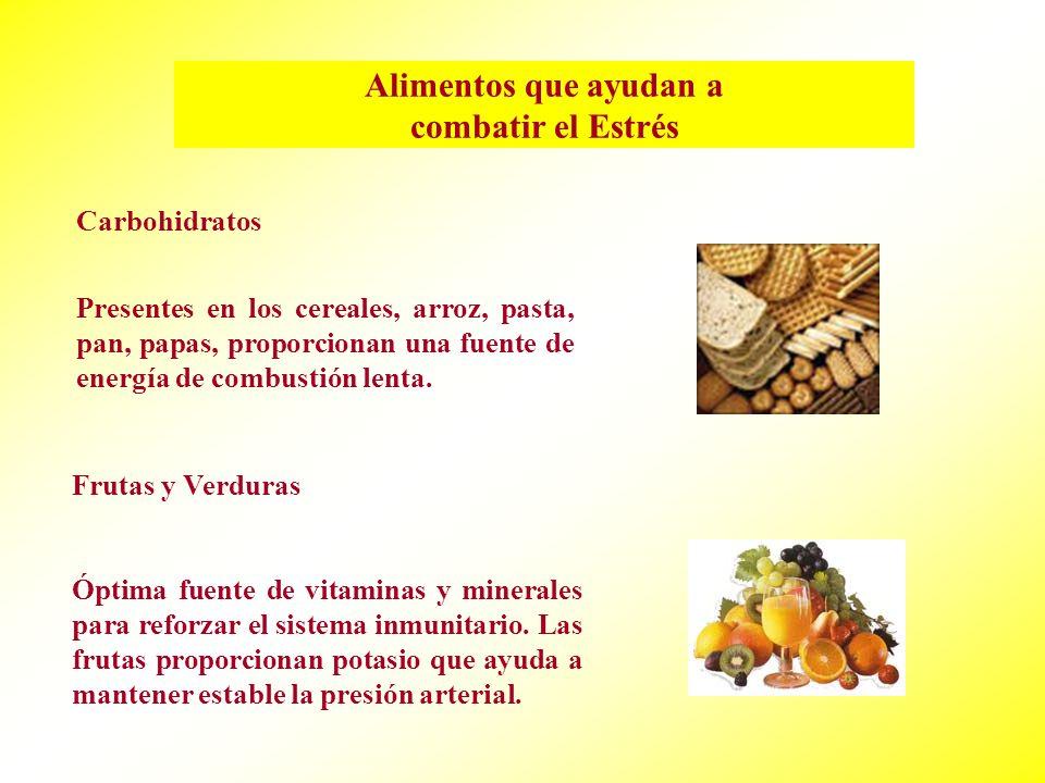 Alimentos que ayudan a combatir el Estrés Carbohidratos Presentes en los cereales, arroz, pasta, pan, papas, proporcionan una fuente de energía de combustión lenta.