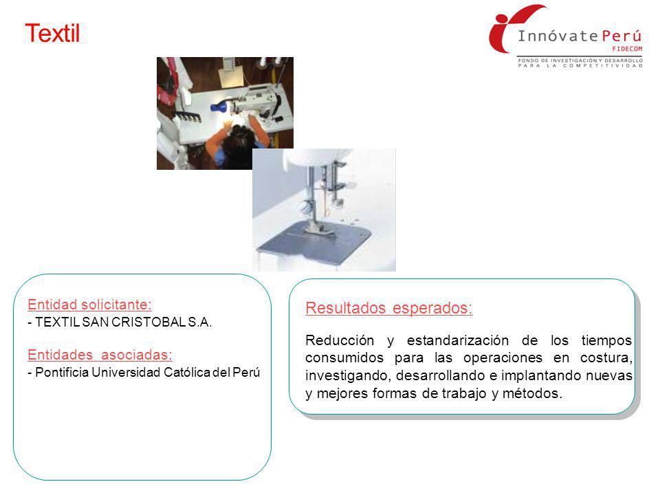 Resultados esperados: Reducción y estandarización de los tiempos consumidos para las operaciones en costura, investigando, desarrollando e implantando