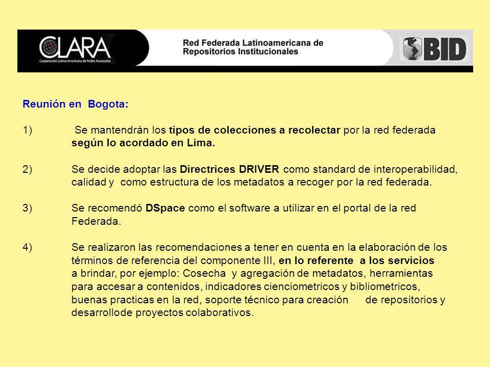 Reunión en Bogota: 1) Se mantendrán los tipos de colecciones a recolectar por la red federada según lo acordado en Lima.
