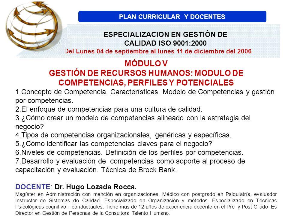 MÓDULO V GESTIÓN DE RECURSOS HUMANOS: MODULO DE COMPETENCIAS, PERFILES Y POTENCIALES 1.Concepto de Competencia. Características. Modelo de Competencia