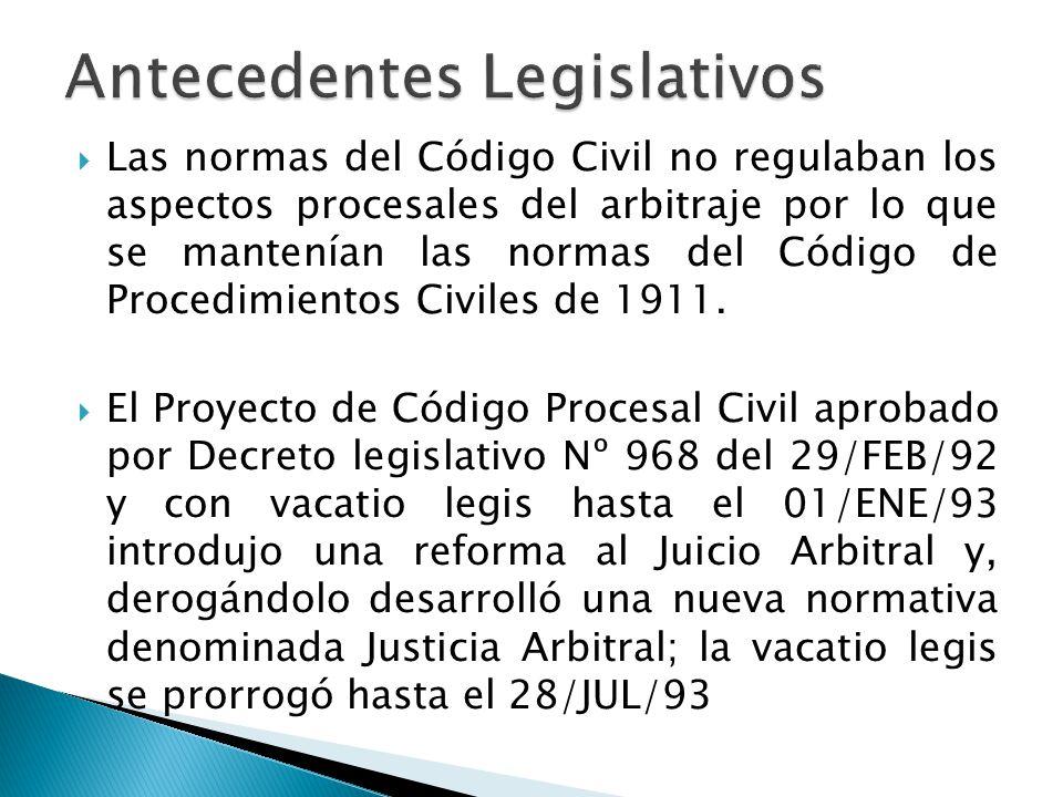 Las normas del Código Civil no regulaban los aspectos procesales del arbitraje por lo que se mantenían las normas del Código de Procedimientos Civiles