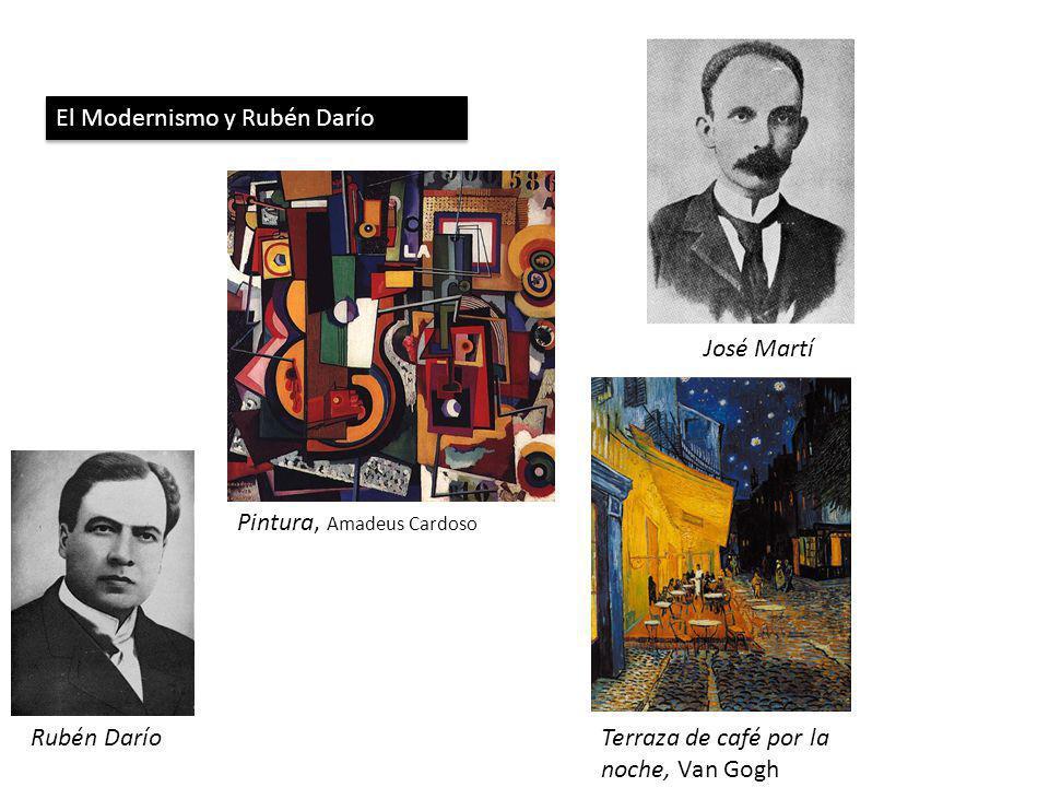 El Modernismo y Rubén Darío José Martí Rubén Darío Pintura, Amadeus Cardoso Terraza de café por la noche, Van Gogh