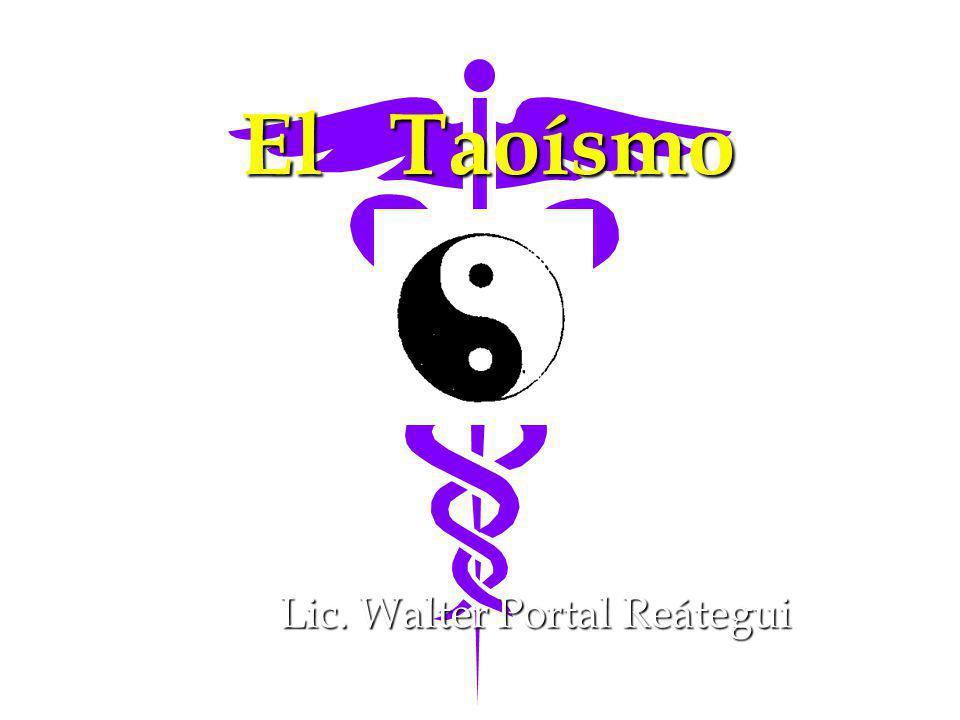 El Taoísmo Lic. Walter Portal Reátegui
