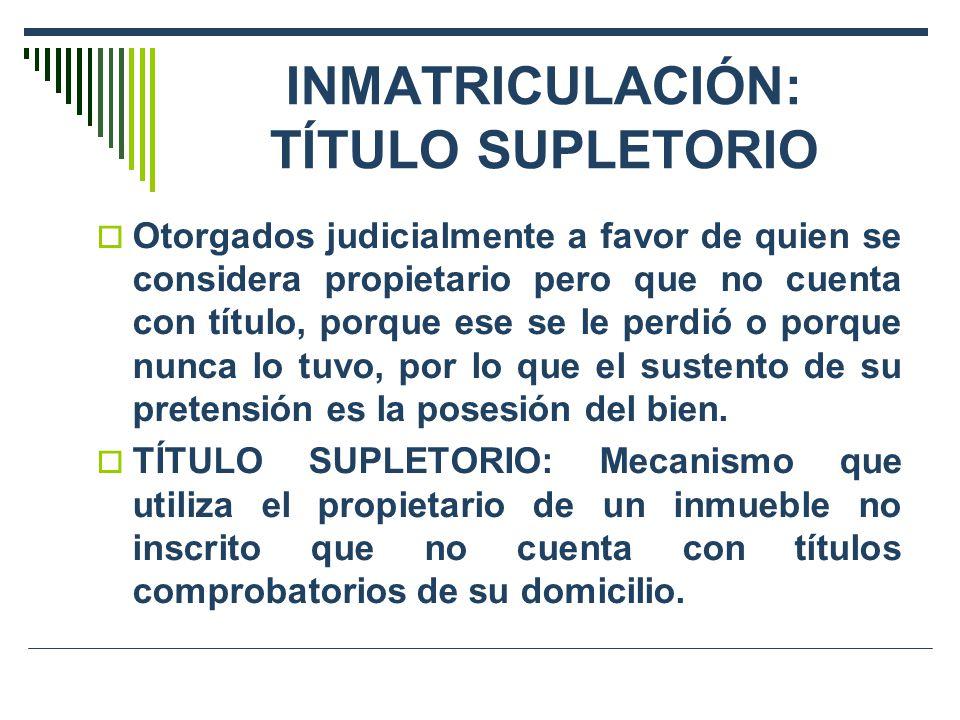 TÍTULOS SUPLETORIOS EN SEDE NOTARIAL Formación en sede notarial: Ley 27157 y su reglamento.