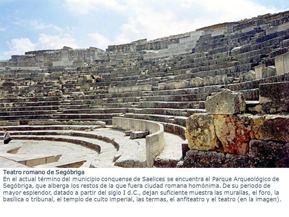 Teatro romano de Segóbriga En el actual término del municipio conquense de Saelices se encuentra el Parque Arqueológico de Segóbriga, que alberga los restos de la que fuera ciudad romana homónima.