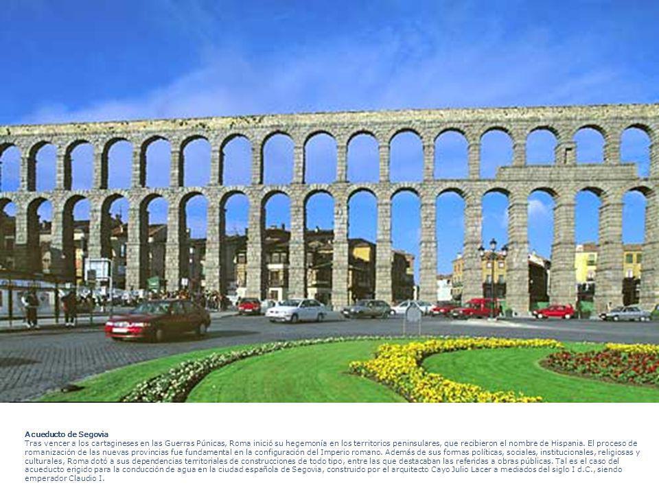 Acueducto de Segovia Tras vencer a los cartagineses en las Guerras Púnicas, Roma inició su hegemonía en los territorios peninsulares, que recibieron el nombre de Hispania.