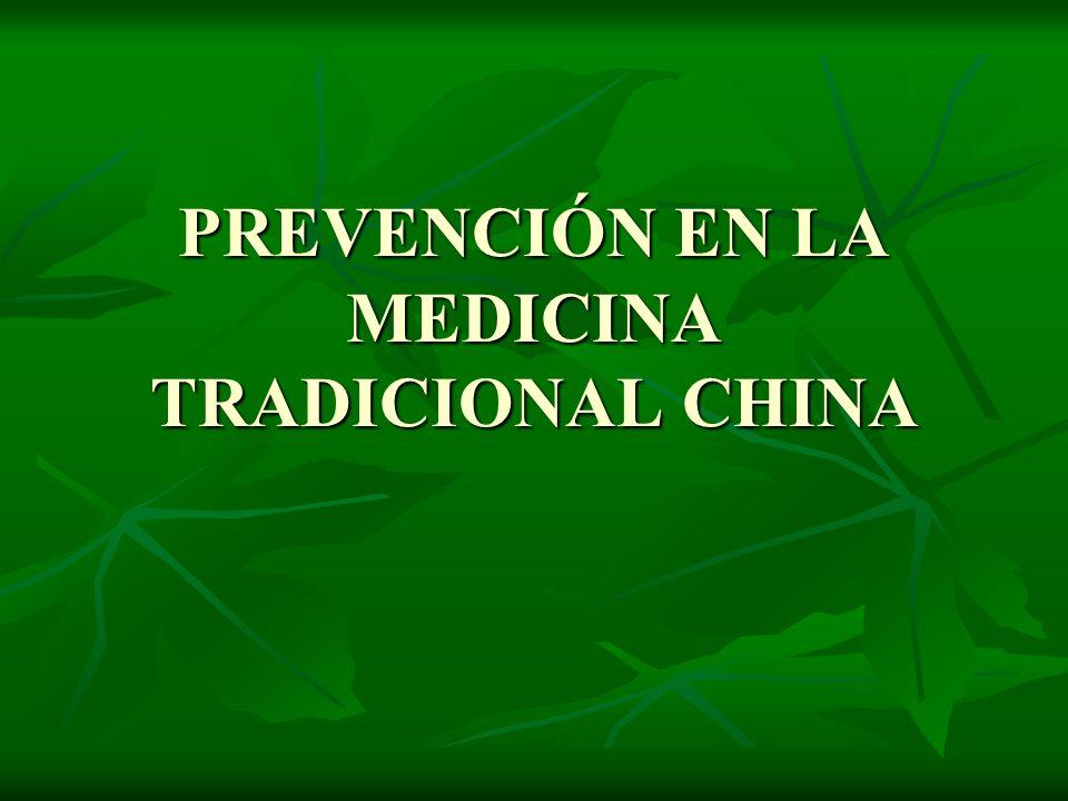 PREVENCIÓN EN LA MEDICINA TRADICIONAL CHINA