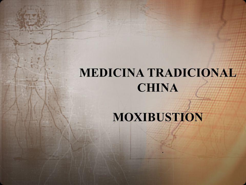 MEDICINA TRADICIONAL CHINA MOXIBUSTION.