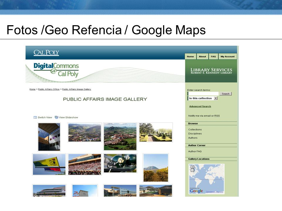 Fotos /Geo Refencia / Google Maps