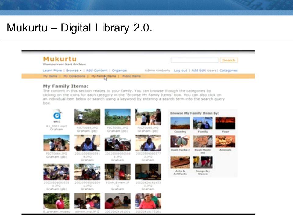 Mukurtu – Digital Library 2.0.