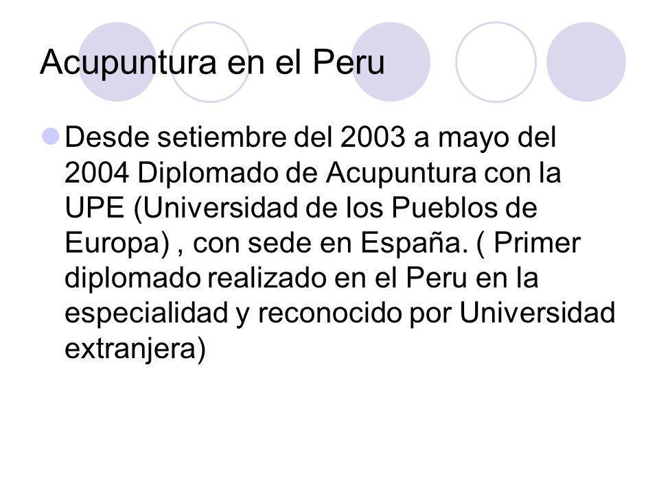 Acupuntura en el Peru Curso de validacion en Medicina complementaria Essalud/OPS Dictado modulo de Acupuntura en el curso de Medicinas Complementarias