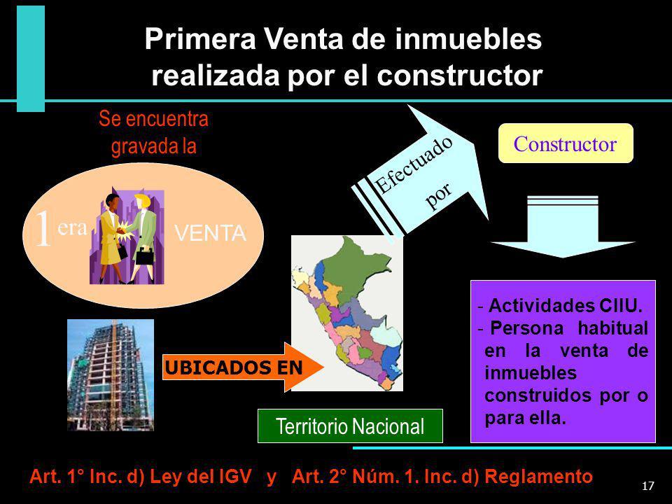 Primera Venta de inmuebles realizada por el constructor UBICADOS EN Territorio Nacional VENTA - Actividades CIIU. - Persona habitual en la venta de in