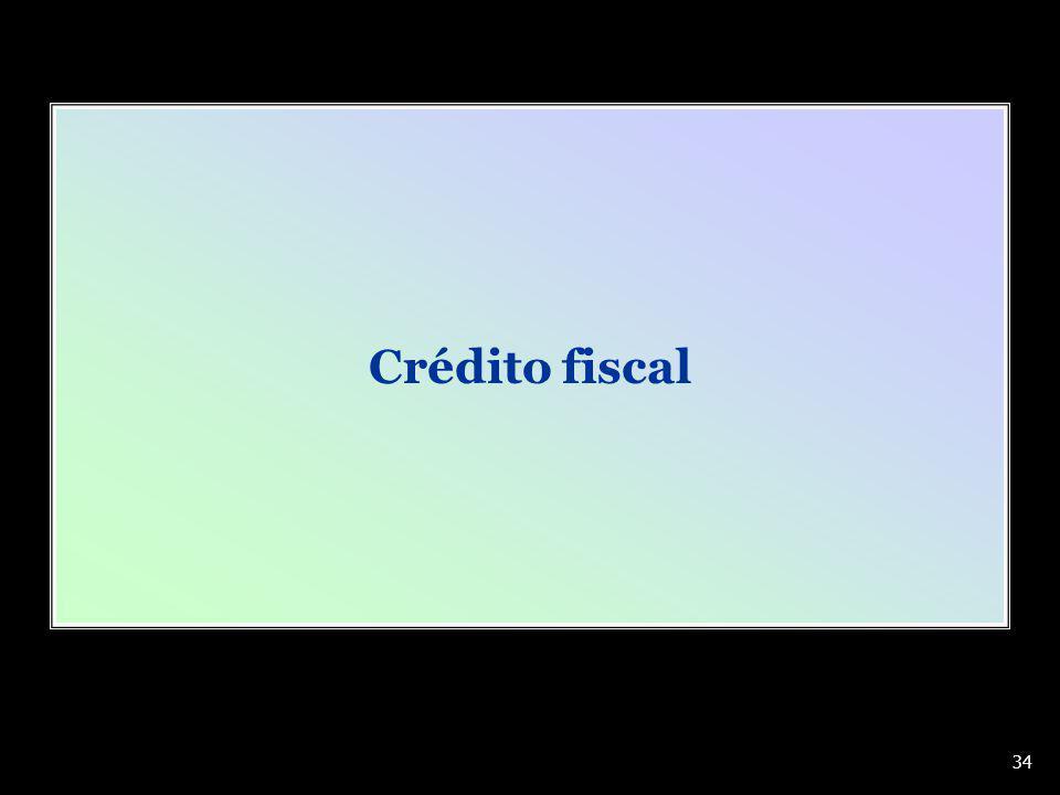 Crédito fiscal 34