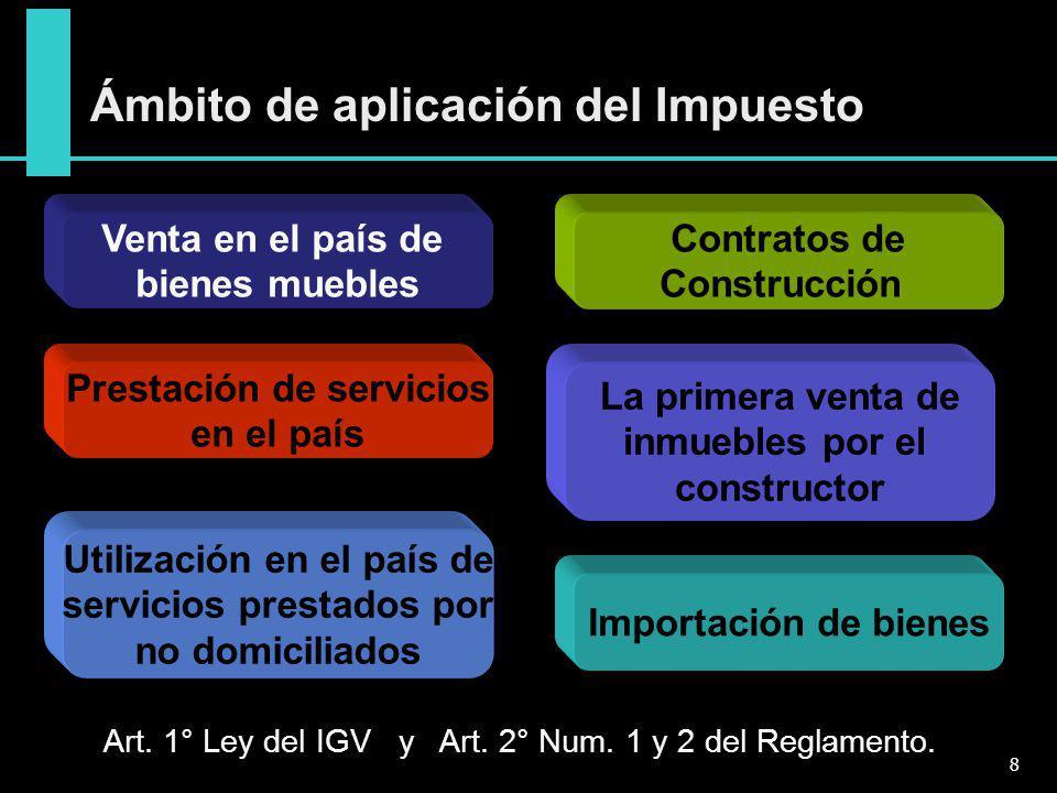 Ámbito de aplicación del Impuesto Utilización en el país de servicios prestados por no domiciliados Prestación de servicios en el país La primera vent