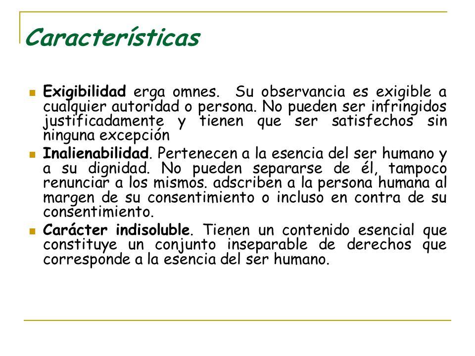 Características Inviolabilidad.