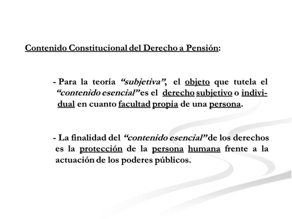 Contenido Constitucional del Derecho a Pensión: - ¿ Qué es el contenido esencial de los derechos fundamentales .
