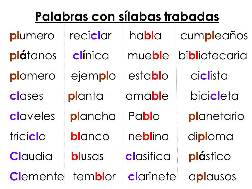 Palabras Silabas Trabadas Palabras Con Sílabas Trabadas