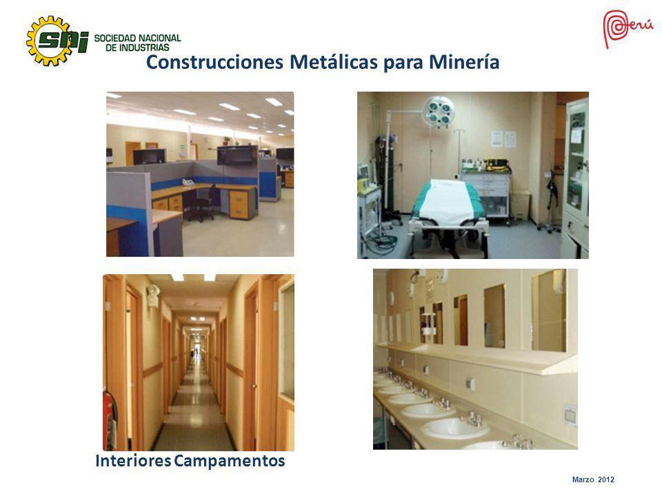 Marzo 2012 Interiores Campamentos Construcciones Metálicas para Minería