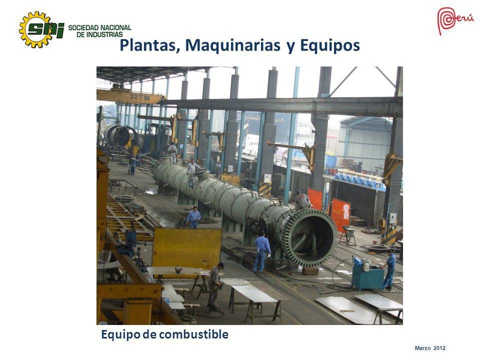 Marzo 2012 Plantas, Maquinarias y Equipos Equipo de combustible
