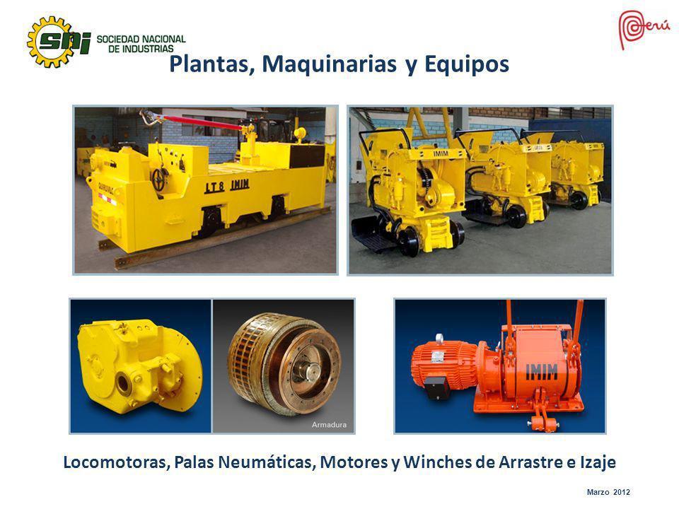 Locomotoras, Palas Neumáticas, Motores y Winches de Arrastre e Izaje Plantas, Maquinarias y Equipos Marzo 2012